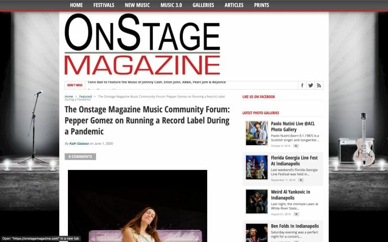 OnStage Magazine with Pepper Gomez on running a label during the COVID-19 Pandemic