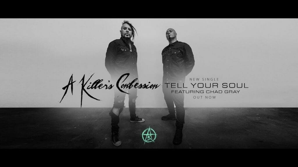 A Killer's Confession – 'Tell Your Soul' Feat. Chad Gray